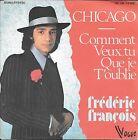"45 TOURS / 7"" SINGLE--FREDERIC FRANCOIS--CHICAGO--1975"