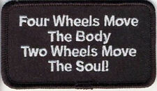 Embroidered Iron-On Cloth Biker Patch ~ Four Wheels Moves The Body...~