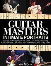 Guitar Masters: Intimate Portraits by Alan DiPerna (Paperback, 2012)