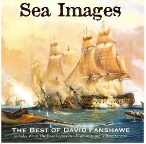 DAVID FANSHAWE Sea Images: The Best of David Fanshawe CD Ethnic, Film Music etc.