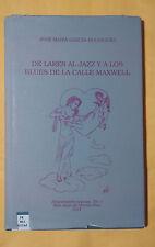 De Lares al Jazz y a los Blues de la Calle Maxwell - Jose Maria Garcia - 1991