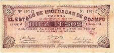 MEXICO / 10 PESOS STATE OF MICHOACAN DE OCAMPO 1915 A SERIES No 19742 REVOLUTION