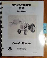 Massey Ferguson No. 85 Farm Loader Owner's Operator's Manual 690 457 M1 6/60