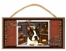 "Boston Terrier ""Paws on the Windowsill"" A House is Not a Home Dog Sign / Plaque"
