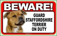 "Beware Guard Staffordshire Terrier on Duty 8"" x  4.75"" Dog Sign"