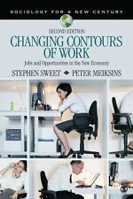 Changing Contours of Work: Jobs and Opportunities in the New Economy (Sociology