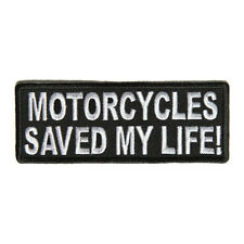 Embroidered Motorcycles Saved My Life Sew or Iron on Patch Biker Patch