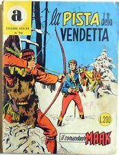 BONELLI COMANDANTE MARK COLLANA ARALDO N.70 1972
