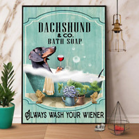 Dachshund And Bath Soap Wash Your Wiener Poster Art Print Decor Home