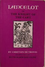 LANCELOT OR THE KNIGHT OF THE CART - CHRETIEN DE TROYES