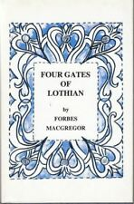 Four Gates of Lothian and Other Poems, 1921-78 : Forbes Macgregor