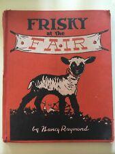 Frisky at the Fair Nancy Raymond DIRK 1955 Edition Story Hour Library ex-library