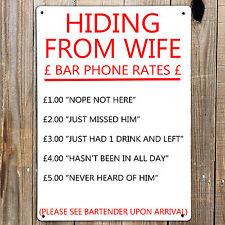 Uomo Grotta MI nascondo dalla moglie Divertente Testo Stampa nella barra di metallo segno Garage Den camera da letto