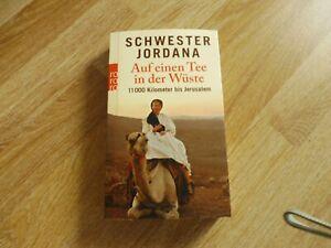 Auf einen Tee in der Wüste von Schwester Jordana (Taschenbuch)