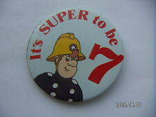 IT IS SUPER TO BE 7 FIREMAN PICTURE BADGE