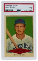 Hank Sauer Chicago Cubs 1954 Red Heart Slabbed Baseball Card NM 7 PSA