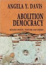 Open Media: Abolition Democracy : Beyond Prison, Torture and Empire by Angela...