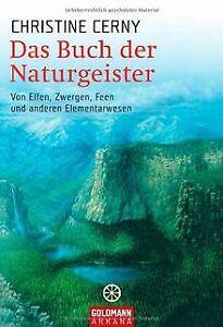 Das Buch der Naturgeister: Von Elfen, Zwergen, Feen und ...   Buch   Zustand gut
