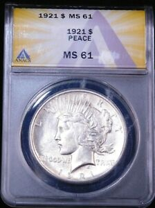 1921 High Relief Peace Dollar ANACS MS61 Original White Nice Luster #GE914