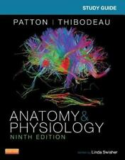 Study Guide for Anatomy and Physiology by Linda Swisher and Kevin T. Patton (20…