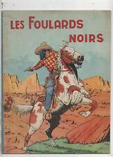 LE RALLIC. Les Foulards Noirs. Gordinne Chagor EO 1946. TTB