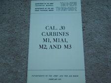 US .30 cal.  M1 M1A1 M2 M3 Carbine  Manual