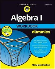 Algebra I Workbook for Dummies® by Mary Jane Sterling (2017, Paperback)