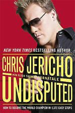 Undisputed: How to Become World Champion - Chris Jericho (Hardback)