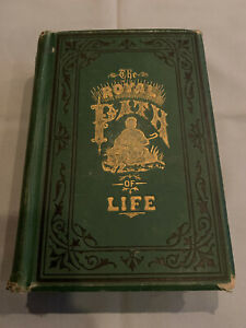 The Royal Path of Life 1882 Revised Edition Haines & Yaggy A.P.T. Elder HC Book
