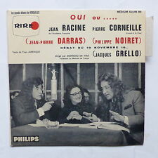 Oui ou ... RACINE CORNEILLE  JP DARRAS PHILIPPE NOIRET JACQUES GRELLO 432846