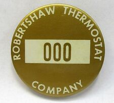 gold 1940's WWII ROBERTSHAW THERMOSTAT employee badge pinback button home front+