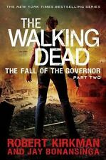 The Walking Dead: The Fall of the Governor Part Two by Robert Kirkman BRAND NEW!
