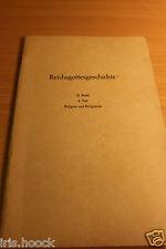 NAK - 1970 - Reichsgottesgeschichte II. Band 1. Teil - Religion und Religionen