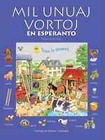 Mil Unuaj Vortoj en Esperanto (First Thousand Words in Esperanto). Third edition