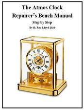 The Atmos Clock  Repairer?s Bench Manual - Step by Step
