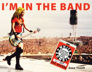 I'm in the Band: Backstage Notes from the Chick in White Zombie by Yseult, Sean