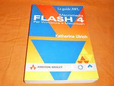 macromedia flash 4 per windows e macintosh ,addison - wesley,1999