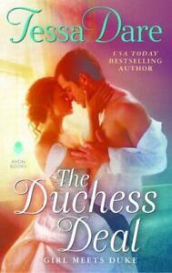 The Duchess Deal: Girl Meets Duke Mass Market Paperbound Tessa Dare