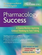 Pharmacology Success : A Course Review Applying Critical Thinking to Test.