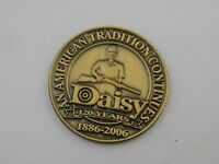 Daisy Air Rifle Company 120 Anniversary Coin or Token 1886-2006