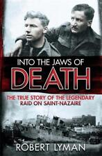 Into the Jaws of Death: The True Story of the Le, Lyman, Robert, New