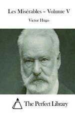 Les Misérables - Volume V by Victor Hugo (2015, Paperback)