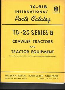 Original 1964 IHC PARTS CATALOG for TD-25 Series B International Crawler Tractor