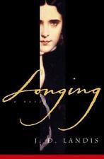 Longing by Landis, J. D.