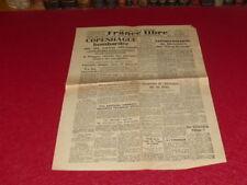 "[PRESSE WW2 39-45] ""FRANCE LIBRE "" # 389 / 6-7 MAI 1945 Capitulation Allemagne"