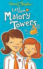 Last Term at Malory Towers by blyton-enid
