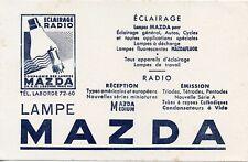 BUVARD / PUBLICITAIRE / LA LAMPE MAZDA / ECLAIRAGE RADIO