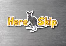 Here Skip sticker quality 7yr vinyl water & fade proof kangaroo aussie skippy