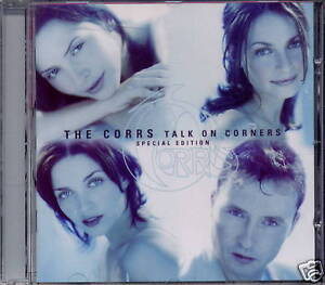 THE CORRS - TALK ON CORNERS (SPECIAL EDITION) NEUWARE