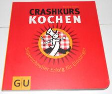 Crashkurs Kochen von Martina Kittler (2008, Taschenbuch) für Einsteiger GU neu